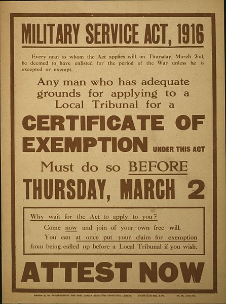 6.Poster_Military_Service_Act_1916_Attest_Now